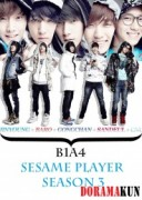 B1A4 Кунжутная игра Сезон 3 / B1A4 Sesame Player Season 3 [2012]